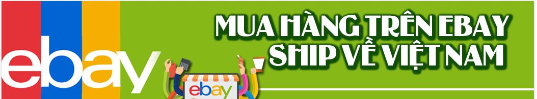 Nhận đặt mua hàng qua Ebay ở Việt Nam